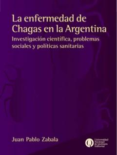 Zabala's Chagas Disease in Argentina | Somatosphere