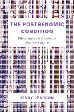 After and Beyond the Genome: Taking Postgenomics Seriously