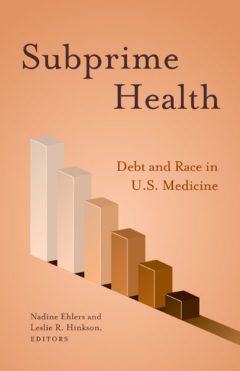 Subprime Health Debt And Race In Us Medicine